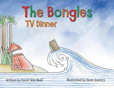 The Bongles - TV Dinner