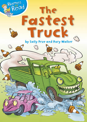 Rhymes to Read: The Fastest Truck