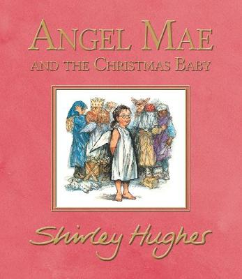 Angel Mae and the Christmas Baby