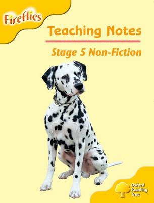 Oxford Reading Tree: Level 5: Fireflies: Teaching Notes
