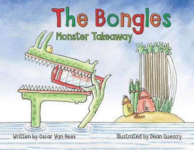 The Bongles- Monster Takeaway