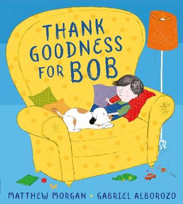 Thank Goodness for Bob