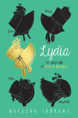 Lydia: The Wild Girl of Pride & Prejudice