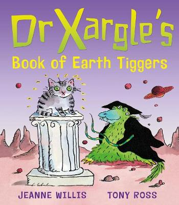 Dr Xargle's Book Of Earth Tiggers
