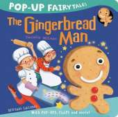 Pop-Up Fairytales: The Gingerbread Man