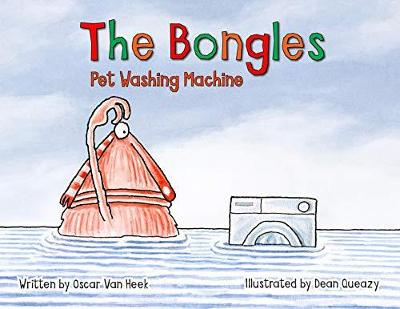The Bongles - Pet Washing Machine