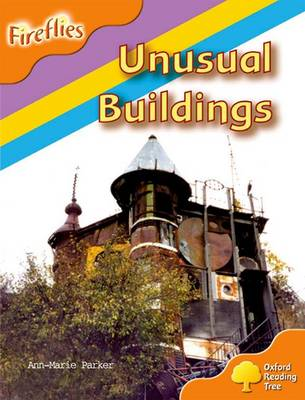 Oxford Reading Tree: Level 6: Fireflies: Unusual Buildings