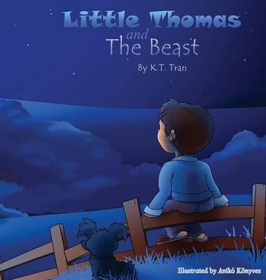 Little Thomas and the Beast --Hardcover