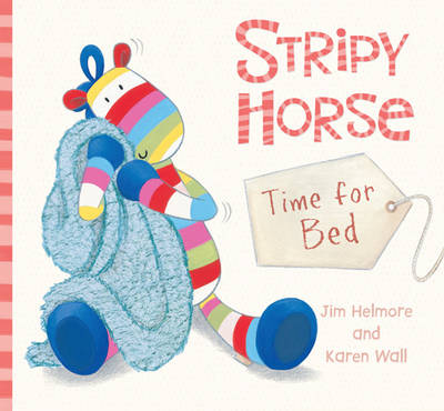 Stripy Horse, Time for Bed