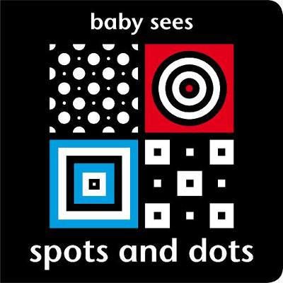Baby Sees - Spots and Dots