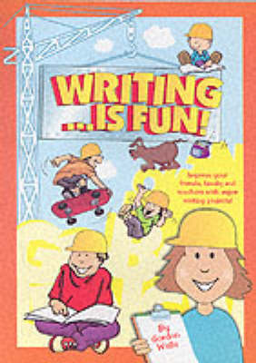 Writing...is Fun!: A Young Person's Guide to Successful Writing