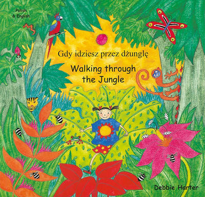 Walking through the Jungle (Hindi & English)