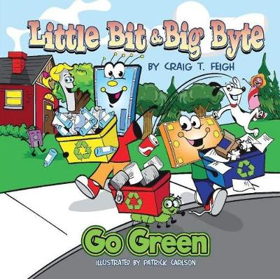 Little Bit & Big Byte, Go Green