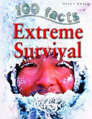100 Facts - Extreme Survival