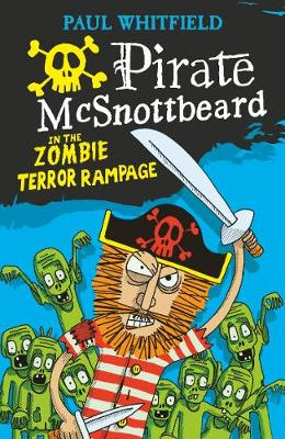 Pirate McSnottbeard in the Zombie Terror Rampage