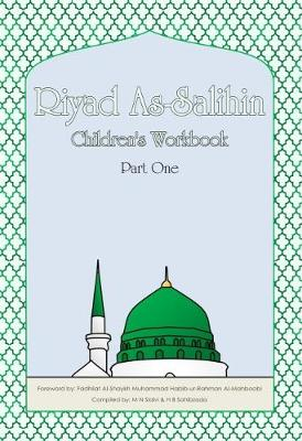 Riyad As-Salihin Children's Workbook: Part One
