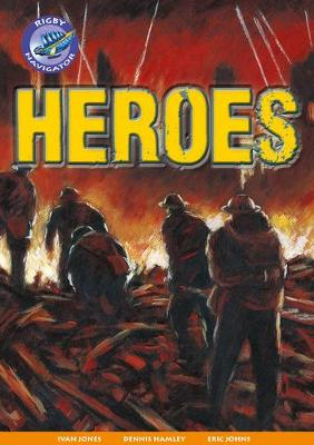 Navigator New Guided Reading Fiction Year 4, Heroes