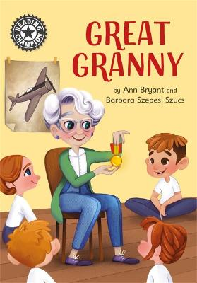Reading Champion: Great Granny: Independent Reading 12