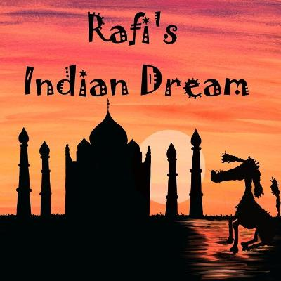 Rafi's Indian Dream