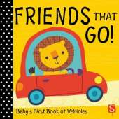 Friends that go!: Baby's First Book of Vehicles