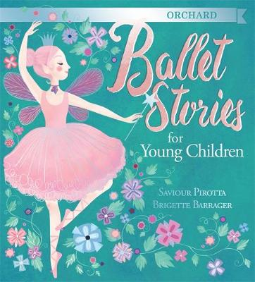 Orchard Ballet Stories for Young Children