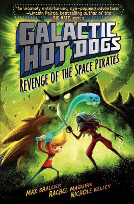 Galactic Hot Dogs 3: Revenge of the Space Pirates
