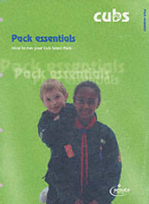 Pack Essentials: How to Run Your Cub Scout Pack