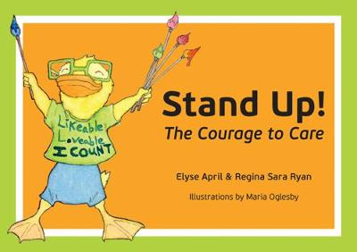 Stand Up!: The Courage to Care