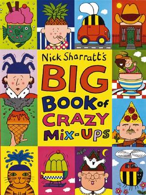 The Big Book of Crazy Mix-ups