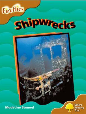 Oxford Reading Tree: Level 8: Fireflies: Shipwrecks