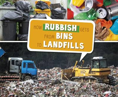 How Rubbish Gets from Bins to Landfills