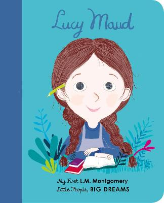 Lucy Maud Montgomery: My First L. M. Montgomery