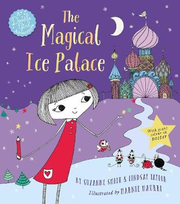 The Magical Ice Palace: A Doodle Girl Adventure