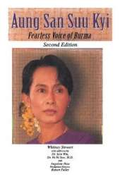 Aung San Suu Kyi Fearless Voice of Burma: Second Edition