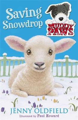 Muddy Paws: Saving Snowdrop: Book 4