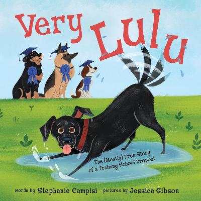 Very Lulu: The Mostly True Story of a Training School Dropout