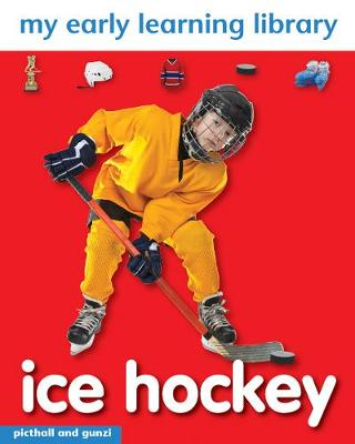My Early Learning Library: Ice Hockey