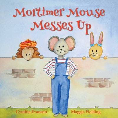 Mortimer Mouse Messes Up