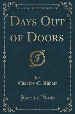 Days Out of Doors (Classic Reprint)