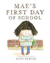Mae s First Day of School
