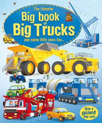 The Usborne Big Book of Big Trucks