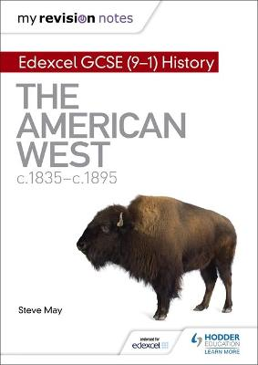 My Revision Notes: Edexcel GCSE (9-1) History: The American West, c1835-c1895
