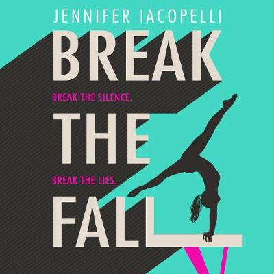 Break The Fall: The compulsive sports novel about the power of standing together