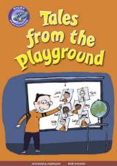 Navigator New Guided Reading Fiction Year 3, Tales from the Playground GRP