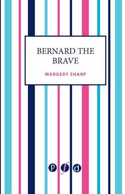 Bernard the Brave