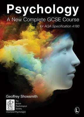 Psychology: A New Complete GCSE Course: for AQA Specification 4180