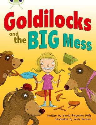 BC Orange A/1A Goldilocks and the Big Mess