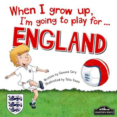 When I Grow Up, I'm Going to Play for England