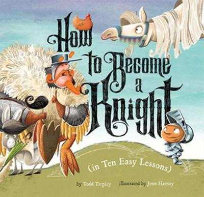 How to Become a Knight (in Ten Easy Lessons)