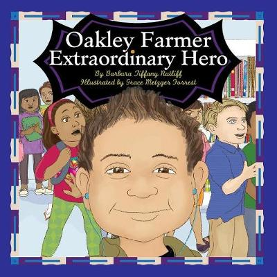 Oakley Farmer, Extraordinary Hero